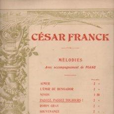 Partituras musicales: CÉSAR FRANK : PASSEZ, PASSEZ TOUJOURS ! - PIANO (COSTALLAT) POESÍA DE VICTOR HUGO. Lote 71096913