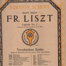 Partituras musicales: LISZT : LEGENDE Nº 2 - FRANCOIS DE PAULE MARCHANT SUR LES FLOTS (SCHOTT). Lote 71099401