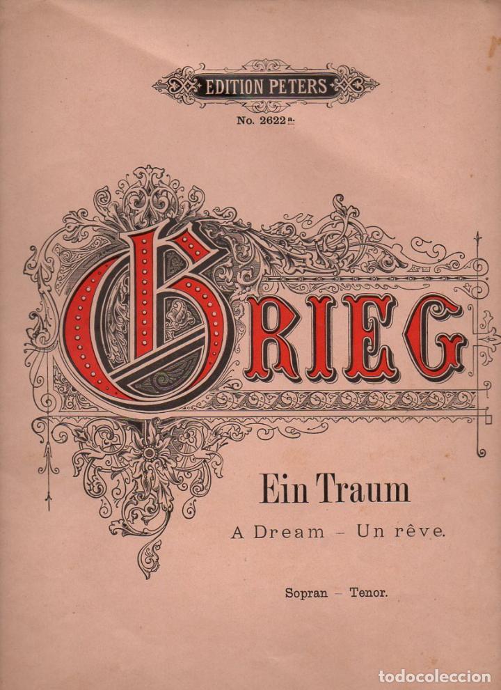 GRIEG : EIN TRAUM - UN SUEÑO (PETERS) (Música - Partituras Musicales Antiguas)