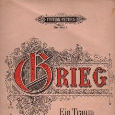 Partituras musicales: GRIEG : EIN TRAUM - UN SUEÑO (PETERS). Lote 71099993