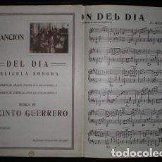 Partituras musicales: LA CANCION DEL DIA (1930) PELÍCULA SONORA. MÚSICA DE JACINTO GUERRERO. PRIMERA EDICIÓN. Lote 72408795