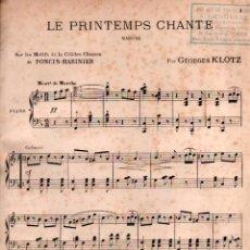 Partituras musicales: 13 PARTITURA DE LA MARCHA LE PRINTEMPS CHANTE DE PONCIN - MARINER POR GEORGES KLOTZ, EDITADA POR . Lote 72428755