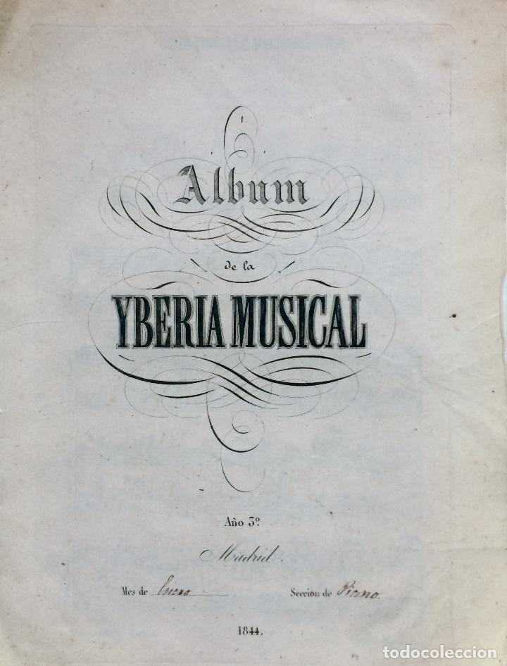 Partituras musicales: LITOGRAFÍA DE PARTITURAS ÁLBUM DE LA YBERIA MUSICAL 1844 - Foto 2 - 72886971