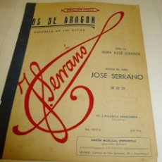 Partituras musicales: Nº 2 PALOMITA ARAGONESA...(GLORIA). LETRA DE JUAN JOSÉ LORENTE MÚSICA DE JOSÉ SERRANO,. Lote 73697051