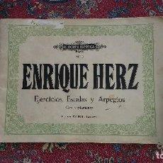 Partituras musicales: EJERCICIOS, ESCALAS Y ARPEGIOS. ENRIQUE HERZ. BARCELONA AÑOS CUARENTA.. Lote 73722839