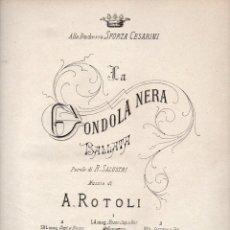 Partituras musicales: ROTOLI : LA GONDOLA NERA (RICORDI). Lote 73811551