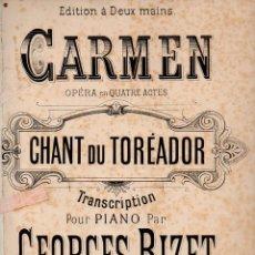 Partituras musicales: BIZET : CARMEN - CHANT DU TOREADOR (CHOUDENS). Lote 73812719