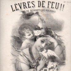 Partituras musicales: JULES KLEIN : LÈVRES DE FEU (COLOMBIER). Lote 73824747