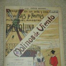 Partituras musicales: MOLINOS DE VIENTO, OPERETA EN UN ACTO MÚSICA DEL MAESTRO PABLO LUNA, QUINTETO DE LA CARTA . Lote 73836307