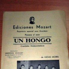 Partituras musicales: UN HONGO. EDICIONES MOZART. REPERTORIO ESPECIAL PARA ACORDEÓN. BARCELONA, 1956. Lote 73945019