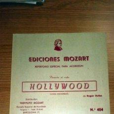 Partituras musicales: HOLLYWOOD. EDICIONES MOZART. REPERTORIO ESPECIAL PARA ACORDEÓN. BARCELONA. NUMERO 406. Lote 73946023