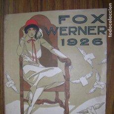 Partituras musicales: PARTITURAS FOX WERNER AÑO 1926. Lote 74074431