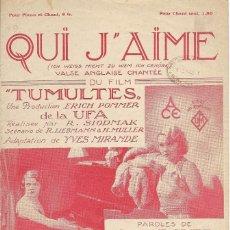 Partituras musicales: ** P08 - ANTIGUA PARTITURA - QUI J´AIME - EDITIONS SALABERT - PARIS. Lote 75070463