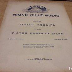 Partituras musicales: PARTITURA / HIMNO CHILE NUEVO. CANTO DE PAZ Y DE GUERRA. JAVIER RENGIFO - 1929.. Lote 75789047