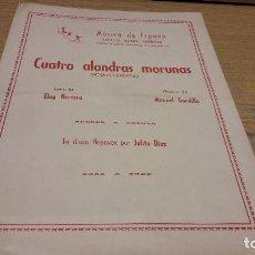 Partituras musicales: PARTITURA / CUATRO ALONDRAS MORUNAS. MANUEL GORDILLO. MÚSICA DE ESPAÑA - 1963.. Lote 75815439