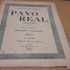 Partituras musicales: PARTITURA / PAVO REAL. CANCIÓN. ERNESTO LECUONA - HABANA - 1929.. Lote 75822855