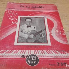 Partituras musicales: PARTITURA / ISA MI CABALLO. MANUEL GOZALBO. DISCOS REGAL. MÚSICA DEL SUR - 1941.. Lote 75825379