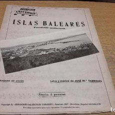 Partituras musicales: PARTITURA / ISLAS BALEARES. PASODOBLE MALLORQUÍN. JOSÉ Mª TARRIDAS. ED / TABARRY - 1968.. Lote 75826199