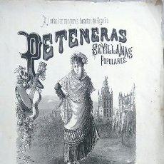 Partituras musicales: PETENERAS SEVILLANAS POPULARES ARREGLADAS POR EL MAESTRO ISIDORO HERNANDEZ. Lote 75919155