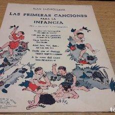 Partituras musicales: PARTITURA / LAS PRIMERAS CANCIONES PARA LA INFANCIA. JUAN LLONGUERAS. ED-BOILEAU.. Lote 75921583