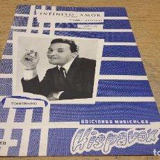 Partituras musicales: PARTITURA / INFINITO AMOR. SLOW-ROCK. TORREBRUNO. EDICIONES HISPAVOX - 1963.. Lote 75924047