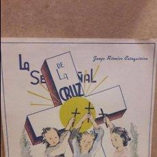 Partituras musicales: PARTITURA / LA SEÑAL DE LA CRUZ. JUEGO RÍTMICO. ANGELITA SAN JOSÉ. ED / LUMEN.. Lote 76331835
