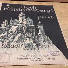 Partituras musicales: PARTITURA / HOCH HEIDECKSBURG. MARSCH. RUDOLF HERZER. OPUS 10. STUTTGART - 1914. Lote 76361955