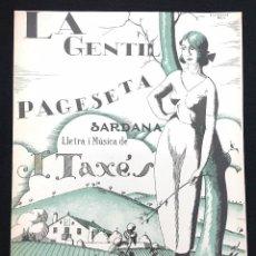 Partituras musicales: PARTITURA. SARDANA. LA GENTIL PAGESETA. LLETRA I MÚSICA J. TAXÉS. EDIT. J. M. CASALS. C.1920.. Lote 78153381