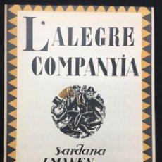 Partituras musicales: PARTITURA. SARDANA. L' ALEGRE COMPANYIA. J. MANEN. EDIT. J. M. CASALS. C.1920.. Lote 78162229