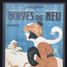 Partituras musicales: PARTITURA. SARDANA. BOLVES DE NEU. J. VALLESPI. EDIT. J. M. CASALS. C.1920.. Lote 78162685