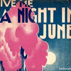 Partituras musicales: CLIFF FRIEND : GIVE ME A NIGHT IN JUNE (REMICK, 1927). Lote 78735433