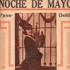 Partituras musicales: SOLIÑO Y GONZALEZ : NOCHE DE MAYO - PASODOBLE CARNAVAL 1930. Lote 78737957