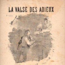 Partituras musicales: NADAUD : LA VALSE DES ADIEUX. Lote 78743645