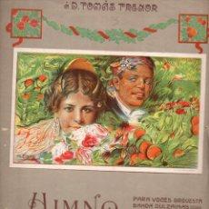Partituras musicales: TOMÁS TRENOR : HIMNO A VALENCIA. Lote 78748353
