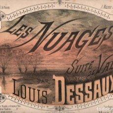 Partituras musicales: DESSAUX : LES NUAGES - SUITE DE VALSES. Lote 78756577