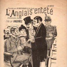 Partituras musicales: GARNIER / PHILLIPPS / LAURAIN : L'ANGLAIS ENTÊTÉ. Lote 78757613