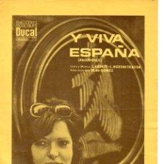 Partituras musicales: Y VIVA ESPAÑA - PASODOBLE - IMPRESO EN BÉLGICA, VERSIÓN ORIGINAL. Lote 78761181