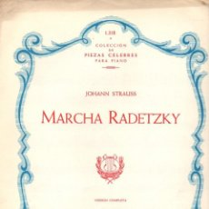 Partituras musicales: JOHAN STRAUSS : MARCHA RADETZKY. Lote 78762709