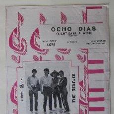 Partituras musicales: OCHO DIAS, EIGHT DAYS A WEEK - JOHN LENNON, PAUL MC CARTNEY - THE BEATLES - GRAMOFONO-ODEON. Lote 78879305