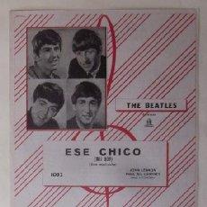 Partituras musicales: ESE CHICO, THIS BOY - JOHN LENNON, PAUL MC CARTNEY - THE BEATLES - GRAMOFONO-ODEON. Lote 78880205