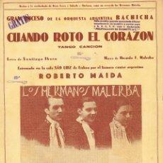 Partituras musicales: PARTITURA=CUANDO ROTO EL CORAZON(TANGO CANCIÓN)=LEER DESCRIPCIÓN DE ESTE LOTE .. Lote 79585237