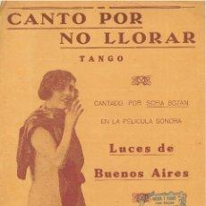 Partituras musicales: PARTITURA=CANTO POR NO LLORAR(TANGO)=LETRA Y MUSICA DE ENRIQUE DELFINO YG.H.MATOS RODRIGUEZ .. Lote 79585349