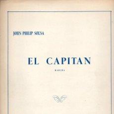 Partituras musicales: SOUSA : EL CAPITAN - MARCHA (UNIÓN MUSICAL). Lote 79630129