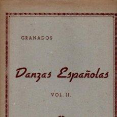 Partituras musicales: GRANADOS : DANZAS ESPAÑOLAS VOL. II (UNIÓN MUSICAL). Lote 79630741