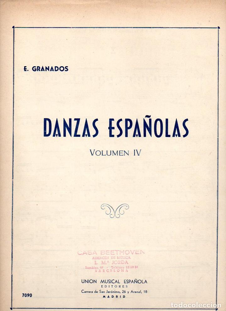 GRANADOS : DANZAS ESPAÑOLAS VOL. IV (UNIÓN MUSICAL) (Música - Partituras Musicales Antiguas)