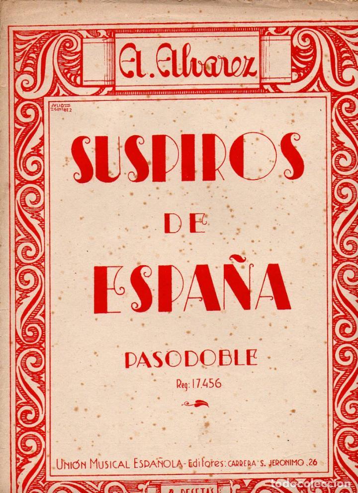 ALVAREZ : SUSPIROS DE ESPAÑA - PASODOBLE (UNIÓN MUSICAL) (Música - Partituras Musicales Antiguas)