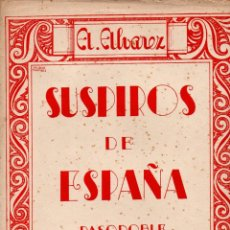 Partituras musicales: ALVAREZ : SUSPIROS DE ESPAÑA - PASODOBLE (UNIÓN MUSICAL). Lote 79631221