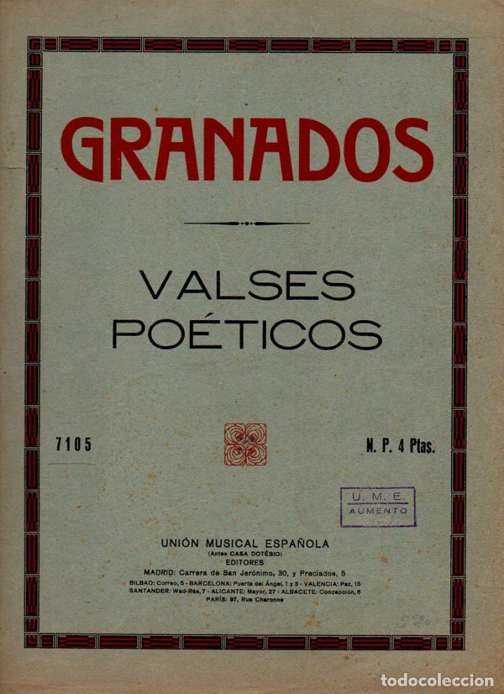 GRANADOS : VALSES POÉTICOS (UNIÓN MUSICAL) (Música - Partituras Musicales Antiguas)
