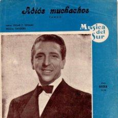 Partituras musicales: ADIÓS MUCHACHOS . TANGO (MÚSICA DEL SUR). Lote 79631637
