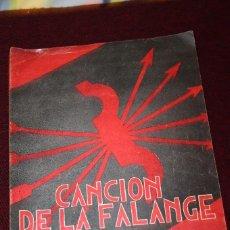 Partituras musicales: PARTITURA CANCION DE LA FALANGE-CARA AL SOL. Lote 79821025